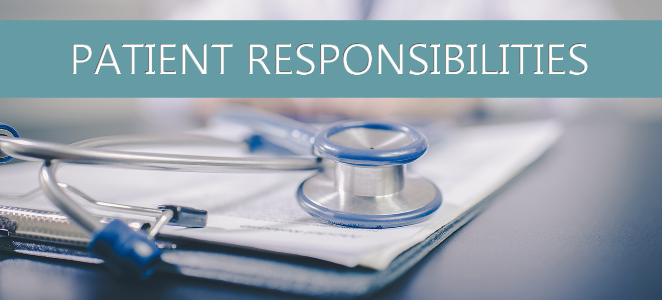 Patient Responsibilities